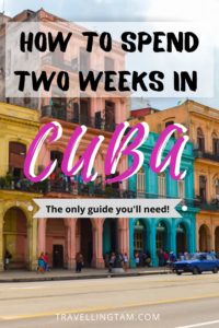best itinerary for two weeks in cuba