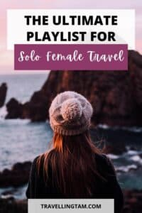 ultimate playlist for solo female travel