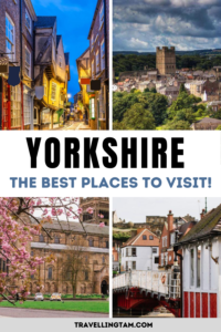 top places to visit in Yorkshire