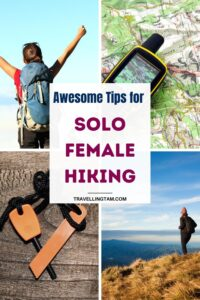 the best solo female hiking tips