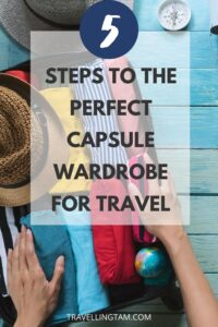 how to create a capsule wardrobe for travel
