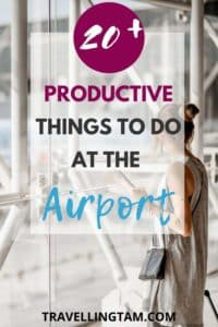 things to do at the airport whilst you wait